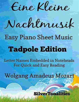 Eine Kleine Nachtmusic Easy Piano Sheet Music Tadpole Edition, Wolfgang Amadeus Mozart, Silvertonalities