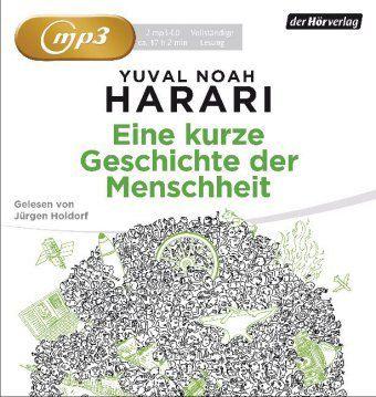 Eine kurze Geschichte der Menschheit, 2 MP3-CDs, Yuval Noah Harari