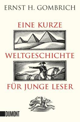 Eine kurze Weltgeschichte für junge Leser - Ernst H. Gombrich pdf epub