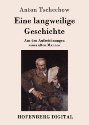 Eine langweilige Geschichte, Anton Tschechow