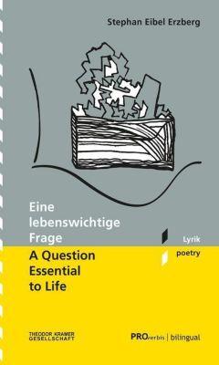Eine lebenswichtige Frage / A Question essential to Life - Stephan Eibel Erzberg |