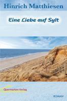 Eine Liebe auf Sylt, Hinrich Matthiesen