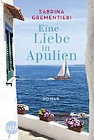 Eine Liebe in Apulien, Sabrina Grementieri