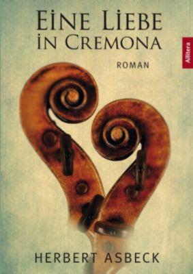 Eine Liebe in Cremona, Herbert Asbeck