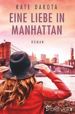 Eine Liebe in Manhattan - Kate Dakota pdf epub