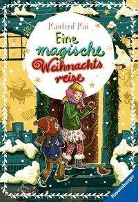 Eine magische Weihnachtsreise, Manfred Mai