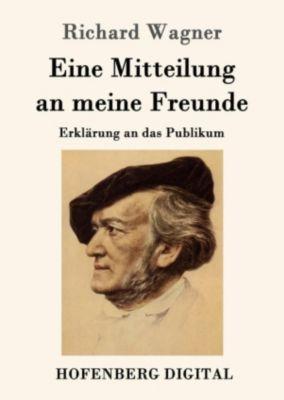 Eine Mitteilung an meine Freunde, Richard Wagner