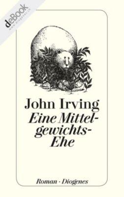 Eine Mittelgewichts-Ehe, John Irving