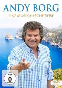 Eine musikalische Reise, Andy Borg