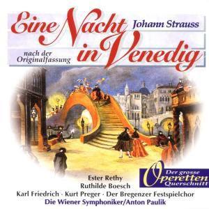 Eine Nacht In Venedig (Qs), Bregenz.Festsp.Chor, Paulik, Wsy