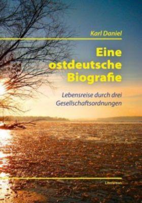 Eine ostdeutsche Biografie, Karl Daniel