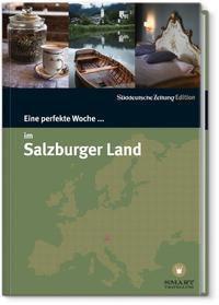 Eine perfekte Woche... im Salzburger Land, Nancy Bachmann, Andrea Zepp