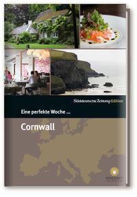 Eine perfekte Woche in ... Cornwall, Sabine Danek
