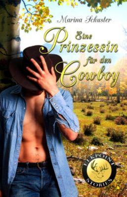 Eine Prinzessin für den Cowboy, Marina Schuster