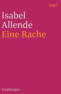 Eine Rache und andere Geschichten, Isabel Allende