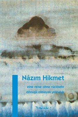 Eine Reise ohne Rückkehr - Nazim Hikmet pdf epub