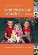 Eine Reise zum Osterfest, Christine Anlauff-Haase, Stefanie Böhmann