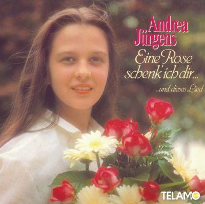 Eine Rose Schenk Ich Dir...Und Dieses Lied, Andrea Jürgens
