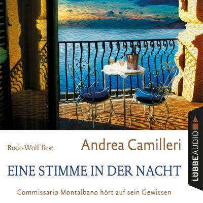 Eine Stimme in der Nacht - Commissario Montalbano hört auf sein Gewissen (Gekürzt), Andrea Camilleri