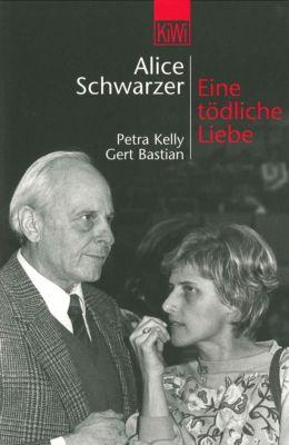 Eine tödliche Liebe - Alice Schwarzer |