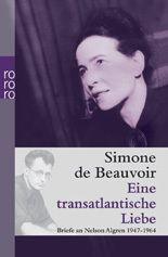 Eine transatlantische Liebe - Simone de Beauvoir |