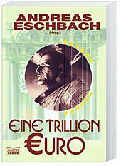 Eine Trillion Euro - Andreas Eschbach |