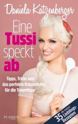 Eine Tussi speckt ab, Daniela Katzenberger