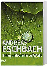 Eine unberührte Welt, Andreas Eschbach