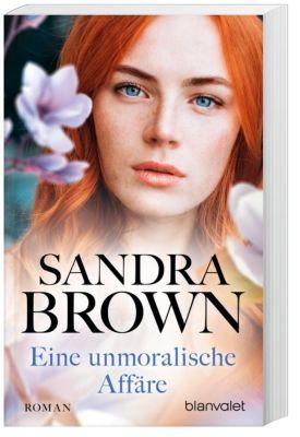 Eine unmoralische Affäre - Sandra Brown pdf epub