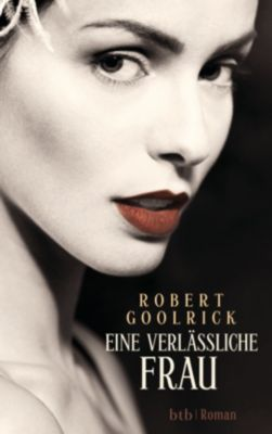 Eine verlässliche Frau, Robert Goolrick