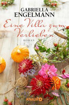Eine Villa zum Verlieben - Gabriella Engelmann |