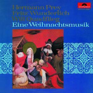 Eine Weihnachtsmusik, Fritz Wunderlich, Hermann Prey, Will Quadflieg
