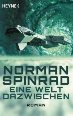 Eine Welt dazwischen, Norman Spinrad