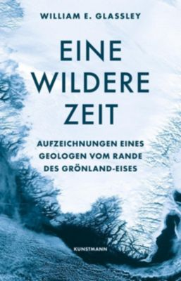 Eine wildere Zeit, William E. Glassley