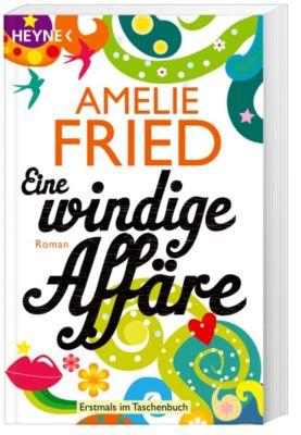 Eine windige Affäre, Amelie Fried