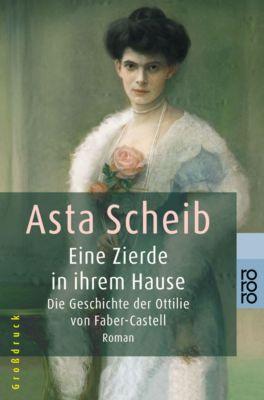 Eine Zierde in ihrem Hause, Großdruck - Asta Scheib pdf epub