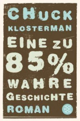 Eine zu 85% wahre Geschichte, Chuck Klosterman