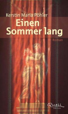 Einen Sommer lang, Kerstin M. Pöhler