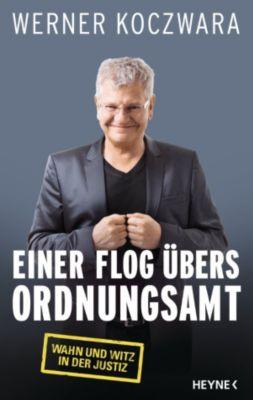 Einer flog übers Ordnungsamt, Werner Koczwara