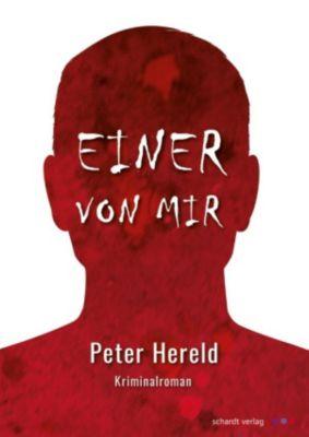 Einer von mir: Kriminalroman, Peter Hereld