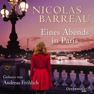 Eines Abends in Paris, 5 Audio-CDs, Nicolas Barreau