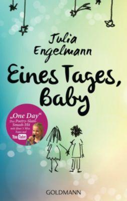 Eines Tages, Baby, Julia Engelmann