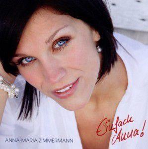 Einfach Anna!, Anna-Maria Zimmermann