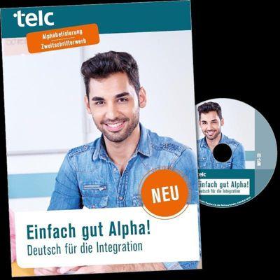 Einfach gut Alpha! Deutsch für die Integration, m. MP3-CD, Anke Kuhnecke