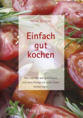 Einfach gut kochen Buch jetzt portofrei bei Weltbild
