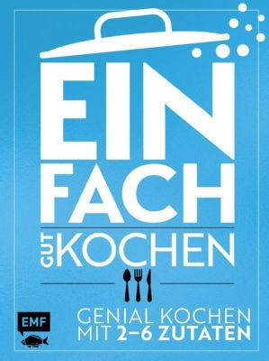 Einfach gut kochen - Guido Schmelich pdf epub