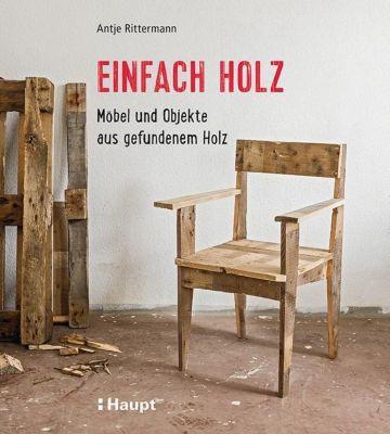 Einfach Holz - Antje Rittermann |