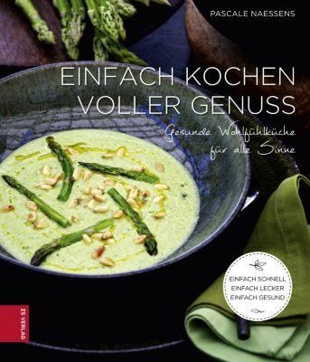 Einfach kochen voller genuss ebook jetzt bei weltbildde for Einfache küchenm bel