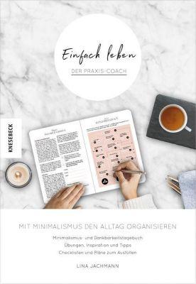 Einfach leben - Der Praxis-Coach - Lina Jachmann pdf epub