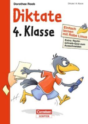 Einfach lernen mit Rabe Linus - Diktate 4. Klasse, Dorothee Raab